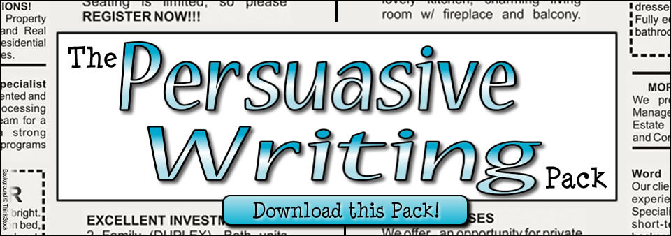 The Persuasive Writing Pack - Download this Pack!