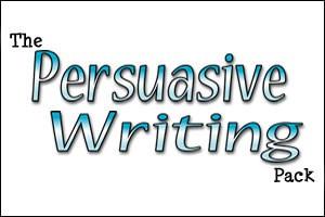 The Persuasive Writing Pack