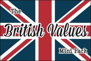 The British Values Mini Pack